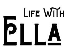 Life With Ella