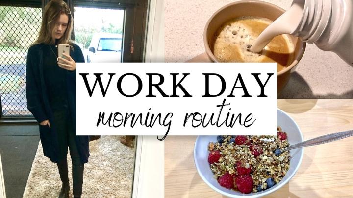 Work Day MorningRoutine